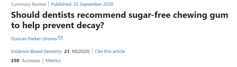 EBD headline saying Should Dentists Recommend Sugar-Free Chewing Gum to Help Prevent Decay?